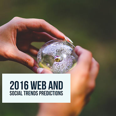 2016 Web And Social Trends