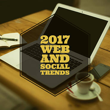 2017 Web and Social Media Trends