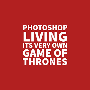 Photoshop Preparing For Its Version Of The Red Wedding