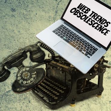 Web Trends Obsolescence